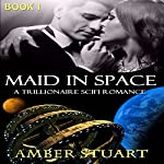 Maid in Space | Amber Stuart