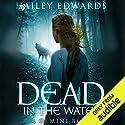 Dead in the Water: Gemini, Book 1 Hörbuch von Hailey Edwards Gesprochen von: Stephanie Einstein