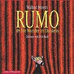 Rumo und Die Wunder im Dunkeln (Zamonien 3) | Walter Moers