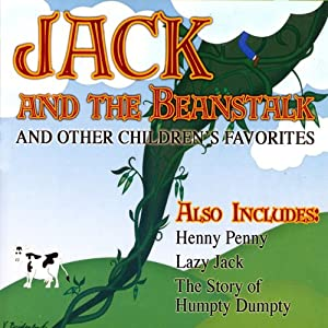 Jack and the Beanstalk and Other Children's Favorites Audiobook