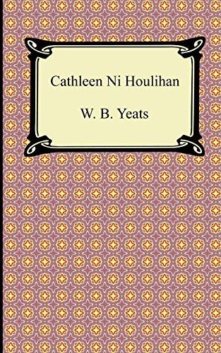 "Irish Nationalism in ""Cathleen Ni Houlihan"""