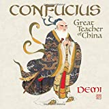 Confucius: Great Teacher of China