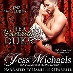 Her Favorite Duke: The 1797 Club, Book 2 | Jess Michaels