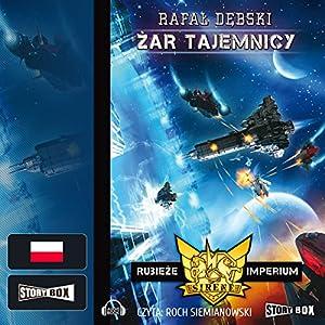 Zar tajemnicy (Rubieze Imperium 2) Audiobook