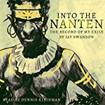 Into the Nanten: The Record of My Exile, Season 1 | Jay Swanson