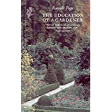 The Education of a Gardener