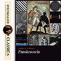 Frankenstein Hörbuch von Mary Wollstonecraft Shelley Gesprochen von: Caden Vaughn Clegg