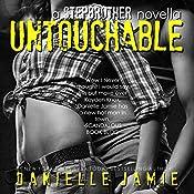 Untouchable: Linc & Raven #2: A Stepbrother Novella | Danielle Jamie
