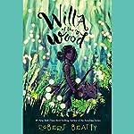 Willa of the Wood | Robert Beatty