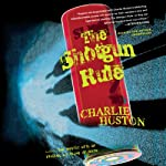 The Shotgun Rule: A Novel | Charlie Huston