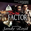 The Sin Factor: DC Bad Boys Series, Book 1 Audiobook by Sandy Loyd Narrated by Carol Dines