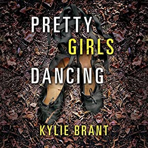 Pretty Girls Dancing Audiobook