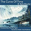 The Curve of Time Audiobook by M. Wylie Blanchet Narrated by Heather Henderson