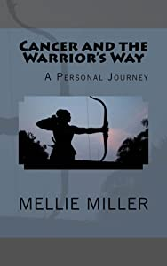 Cancer and the Warrior's Way