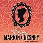 Poppy: The Ladies in Love Series, Book 7 | Marion Chesney - M. C. Beaton