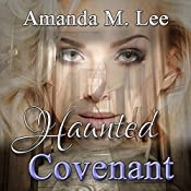 Haunted Covenant: Dying Covenant Trilogy, Book 1 | Amanda M. Lee