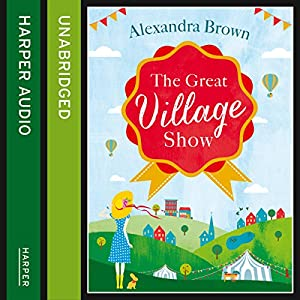 The Great Village Show Audiobook