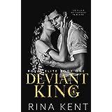 Deviant King: A Dark High School Bully Romance (Royal Elite)