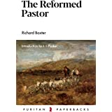 The Reformed Pastor (Puritan Paperbacks)