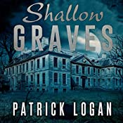 Shallow Graves: The Haunted, Book 1 | Patrick Logan