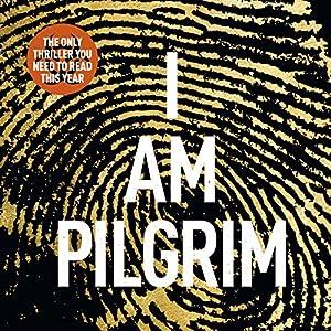 I Am Pilgrim, Volume 1 Audiobook
