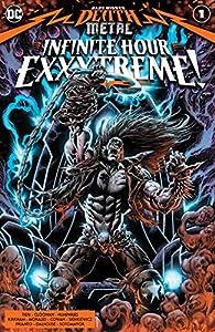 Dark Nights: Death Metal Infinite Hour Exxxtreme! (2020-) #1 (Dark Nights: Death Metal (2020-))