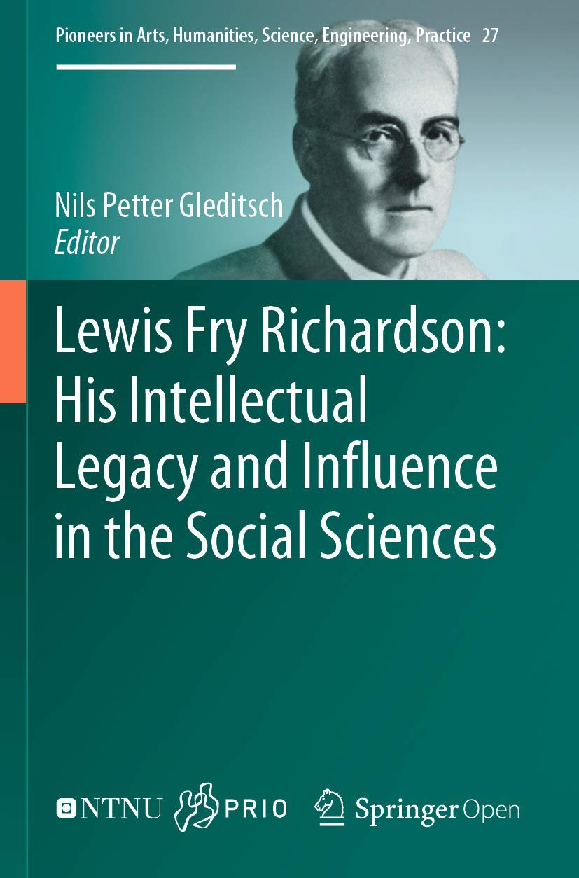 Lewis Fry Richardson: His Intellectual Legacy and Influence ...