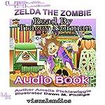 Zelda the Zombie: Halloween Town, Volume 4 | Amelia Picklewiggle