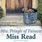 Mrs. Pringle of Fairacre | Miss Read
