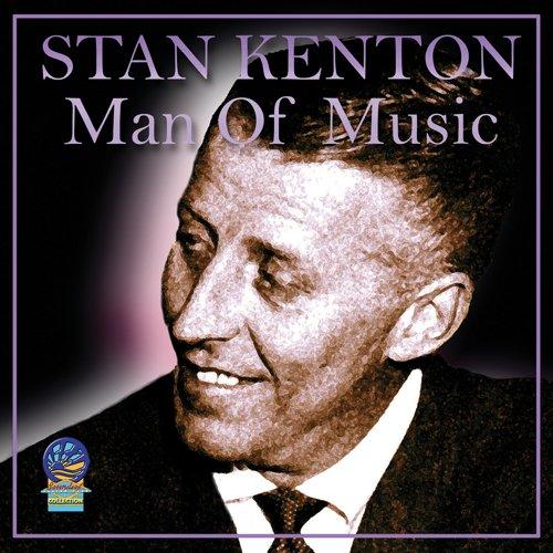 CD : Stan Kenton - Man Of Music (CD)