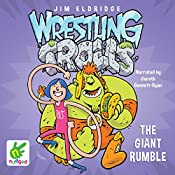 The Giant Rumble: Wrestling Trolls: Match Three: Wresting Trolls: Book 3 | Jim Eldridge