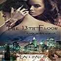 The 13th Floor: A Dark Dreams Novella Audiobook by Laci Paige Narrated by Meghan Kelly