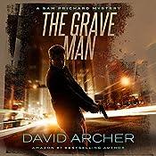 The Grave Man: A Sam Prichard Mystery Thriller | David Archer