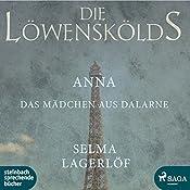 Anna, das Mädchen aus Dalarne (Die Löwenskölds 3) | Selma Lagerlöf