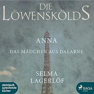 Anna, das Mädchen aus Dalarne (Die Löwenskölds 3) Hörbuch