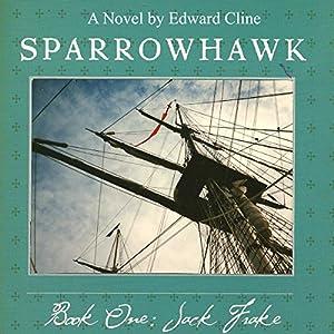 Sparrowhawk, Book One: Jack Frake Audiobook