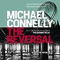 The Reversal | Livre audio Auteur(s) : Michael Connelly Narrateur(s) : Peter Giles