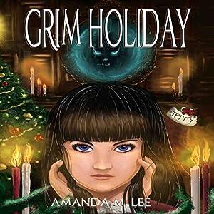 Grim Holiday Audiobook
