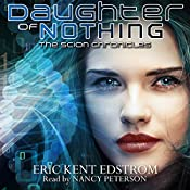 Daughter of Nothing: The Scion Chronicles, Volume 1 | Eric Kent Edstrom