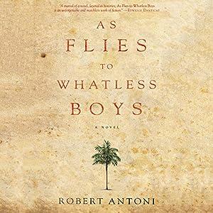 As Flies to Whatless Boys Audiobook