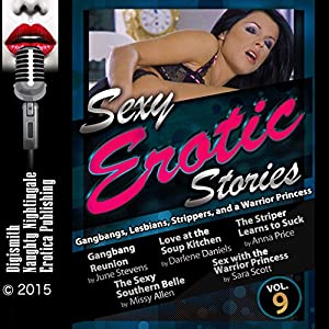 Sexy Erotic Stories: Gangbangs, Lesbians, Strippers, and a Warrior Princess Audiobook