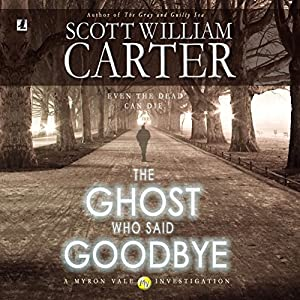 The Ghost Who Said Goodbye Audiobook