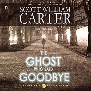 The Ghost Who Said Goodbye Audiobook