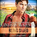 Blind Sided Audiobook by Lindsay McKenna Narrated by Johanna Parker