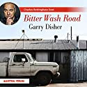 Bitter Wash Road Audiobook by Garry Disher Narrated by Charles Rettinghaus
