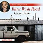 Bitter Wash Road | Garry Disher