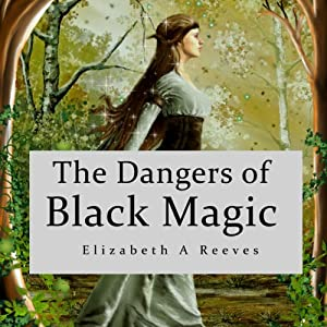 The Dangers of Black Magic Audiobook