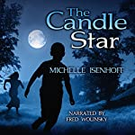 The Candle Star: Divided Decade Collection, Book 1 | Michelle Isenhoff