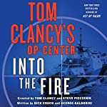 Tom Clancy's Op-Center: Into the Fire: A Novel | Dick Couch,George Galdorisi