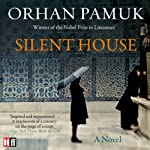 Silent House | Orhan Pamuk